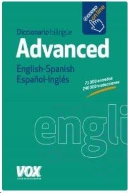 DICCIONARIO INGLES-ESPAÑOL ADVANCED VOX